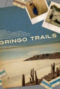 Gringo Trails Documentary